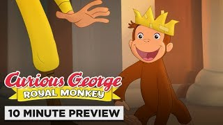 Curious George: Royal Monkey | 10 Minute Preview | Now on DVD & Digital