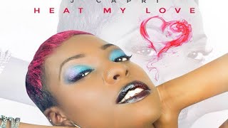 J Capri - Heat My Love - 2015