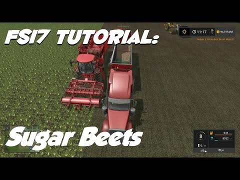 Farming Simulator 17 Tutorial - Sugar Beets