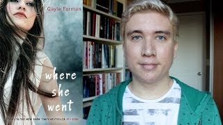 Book Review: Where She Went by Gayle Forman | #bookreviewmonth