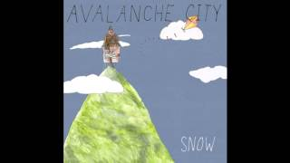 Watch Avalanche City Snow video