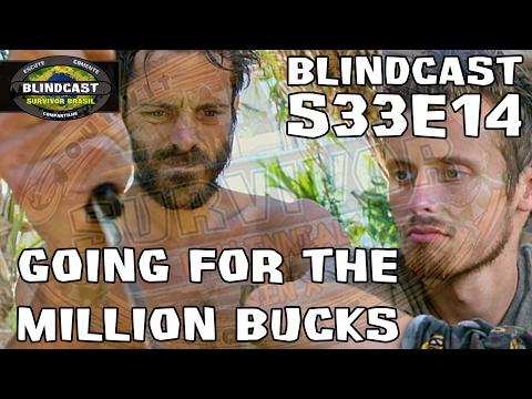 Going For the Million Bucks   Blindcast s33e14