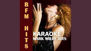 Back at One (Originally Performed by Mark Wills) (Karaoke Version)