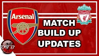 Liverpool vs Arsenal Match Build Up Talk #LFC