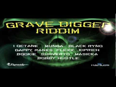 Grave Digger Riddim MIX[March 2013] - Dynasty Records