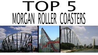 Top 5 Morgan Roller Coasters in the United States
