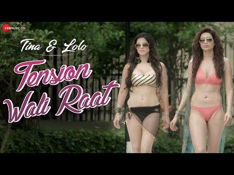 Tension Wali Raat   Sunny Leone & Karishma Tanna   Tina & Lolo   Arko Ft. Neha Kakkar
