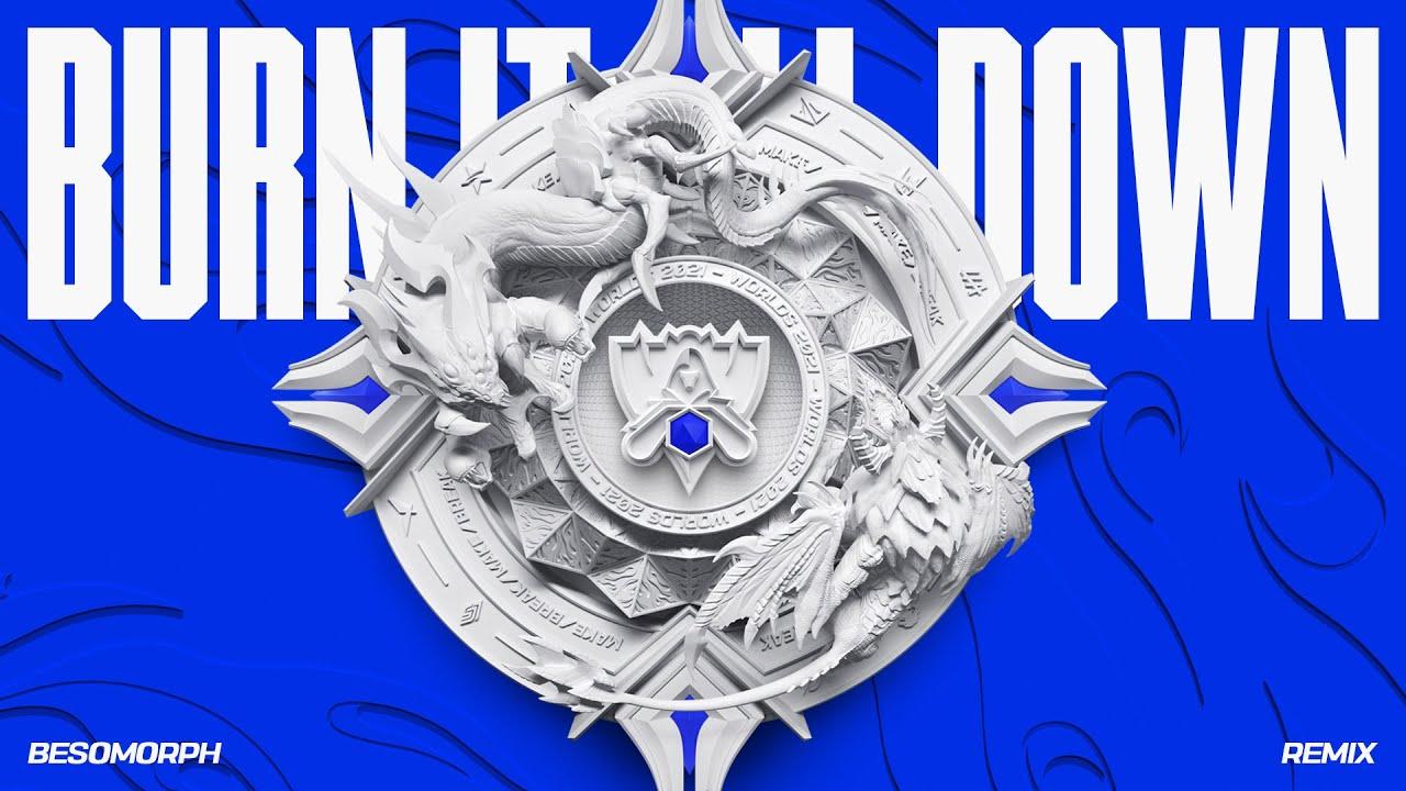 Burn It All Down - Besomorph Remix   Worlds 2021 - League of Legends