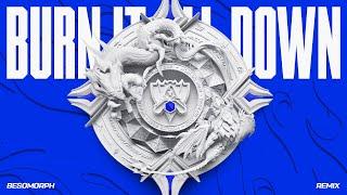 Burn It All Down - Besomorph Remix | Worlds 2021 - League of Legends