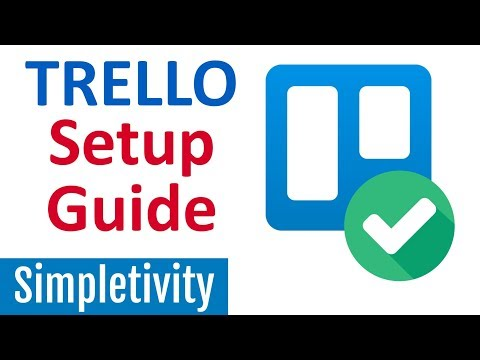 7 Things You Should Do with Every Trello Board (Setup Guide)