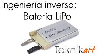 Ingeniería inversa 01: Baterías LiPo ¿Como son por dentro?