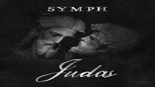 Symph (Da Cloth) - Judas (2019 Full Album) Ft  Rigz, Mooch, Maverick Montana