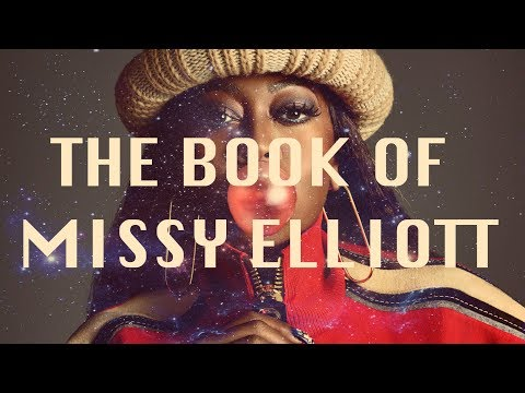 THE BOOK OF MISSY ELLIOTT
