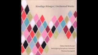 Knudåge Riisager - Slaraffenland Suite I for Orchestra, Op. 33: II. Rejsen derhen
