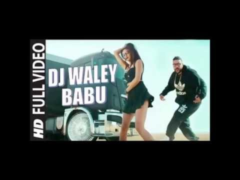 DJ Wale Babu Song mashup by Badshah
