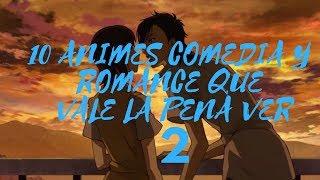 10 Animes Comedia Y Romance Que Vale La Pena Ver 2