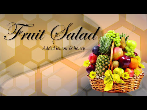 Fruit Salad Simple, Healthy and Tasty with Honey & Lemon
