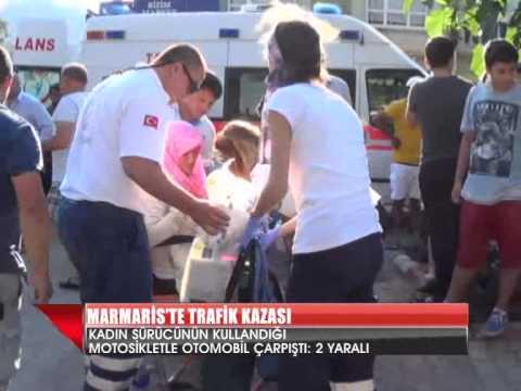MARMARİS'TE TRAFİK KAZASI