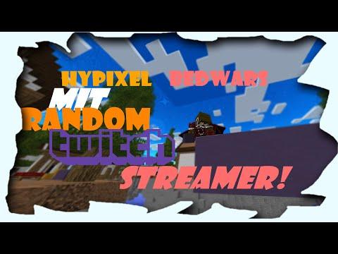 Ich Spiele Hypixel BEDWARS mit Random Twitch Streamer!