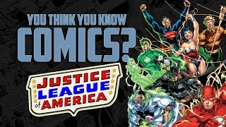 Justice League - You Think You Know Comics?