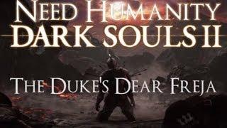 Dark Souls II Boss Guide: The Duke's Dear Freja