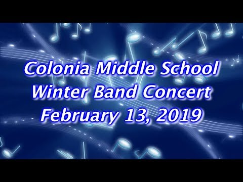 Colonia MIddle School Winter Band Concert: 2019