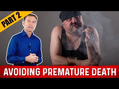 Prevent Premature Death & Live Longer: Part 2