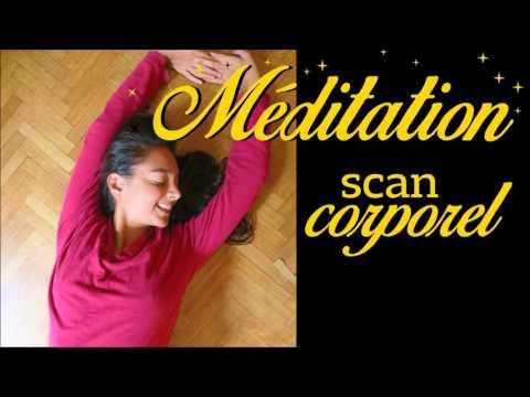 Méditation Guidée - Scan Corporel Pour Guérir Le Corps & l'Esprit