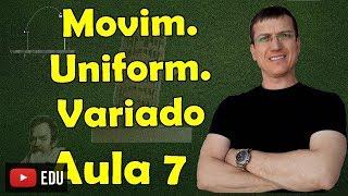 Movimento Uniformemente Variado I (MUV) - Cinemática - Aula 7 - Prof. Boaro