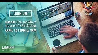 CRM 101: How and Why to Implement a CRM Strategy