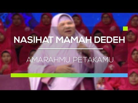 Nasihat Mamah Dedeh Amarahmu Petakamu Youtube