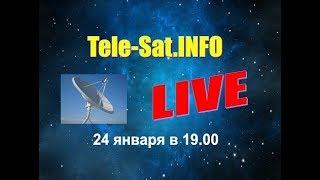 Tele-Sat.Info LIVE - 24 января 2018 г. thumbnail