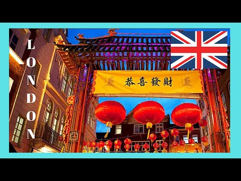 LONDON, a tour of spectacular CHINATOWN (ENGLAND)