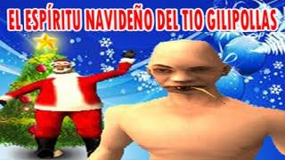 GTA San Andreas - El Espíritu navideño del Tio Gilipollas (Especial de Navidad 2014) Loquendo