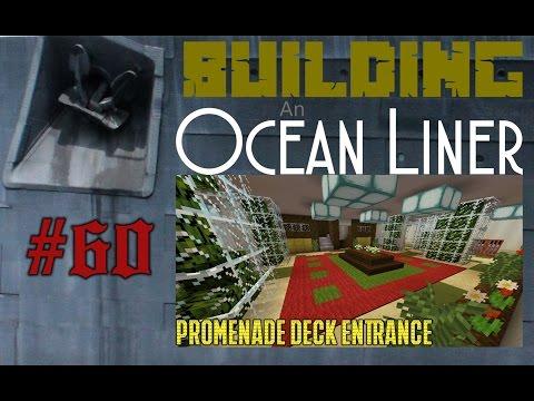 Building An Ocean Liner Ep60 The Promenade Entrance!