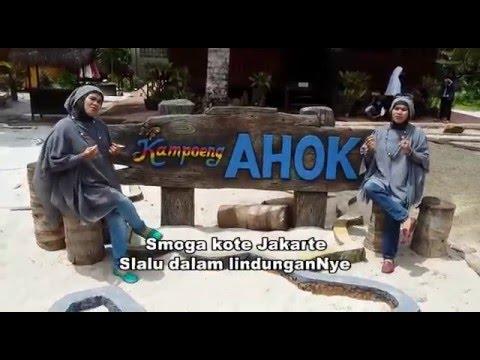 Lagu Cahaya dari Belitung Timur (Pak AHOK)