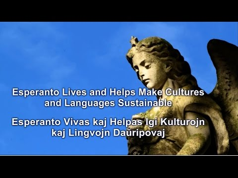 #EsperantoLives and Helps Make Cultures and Languages Sustainable - English & Esperanto