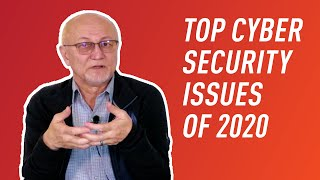 The Biggest Cybersecurity Issues in 2020