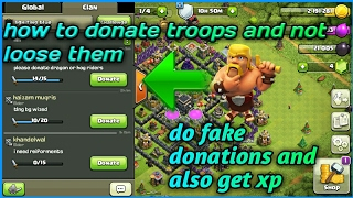 How to do fake donations and not loose your troops 100% working trick -clash of clans