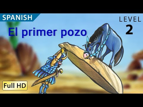 """The First Well: Learn Spanish with subtitles - Story for Children """"BookBox.com"""""""