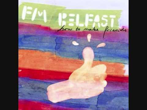 FM Belfast- I can feel love
