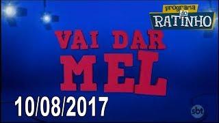Vai Dar Mel (10/08/2017)