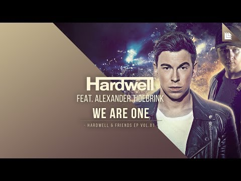 Hardwell feat. Alexander Tidebrink - We Are One [OUT NOW!]