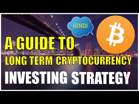 a guide to long term cryptocurrency investment strategy