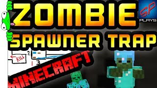 XP Farm The Easy Way - Spawner Trap Tutorial - Zombies & Skeletons