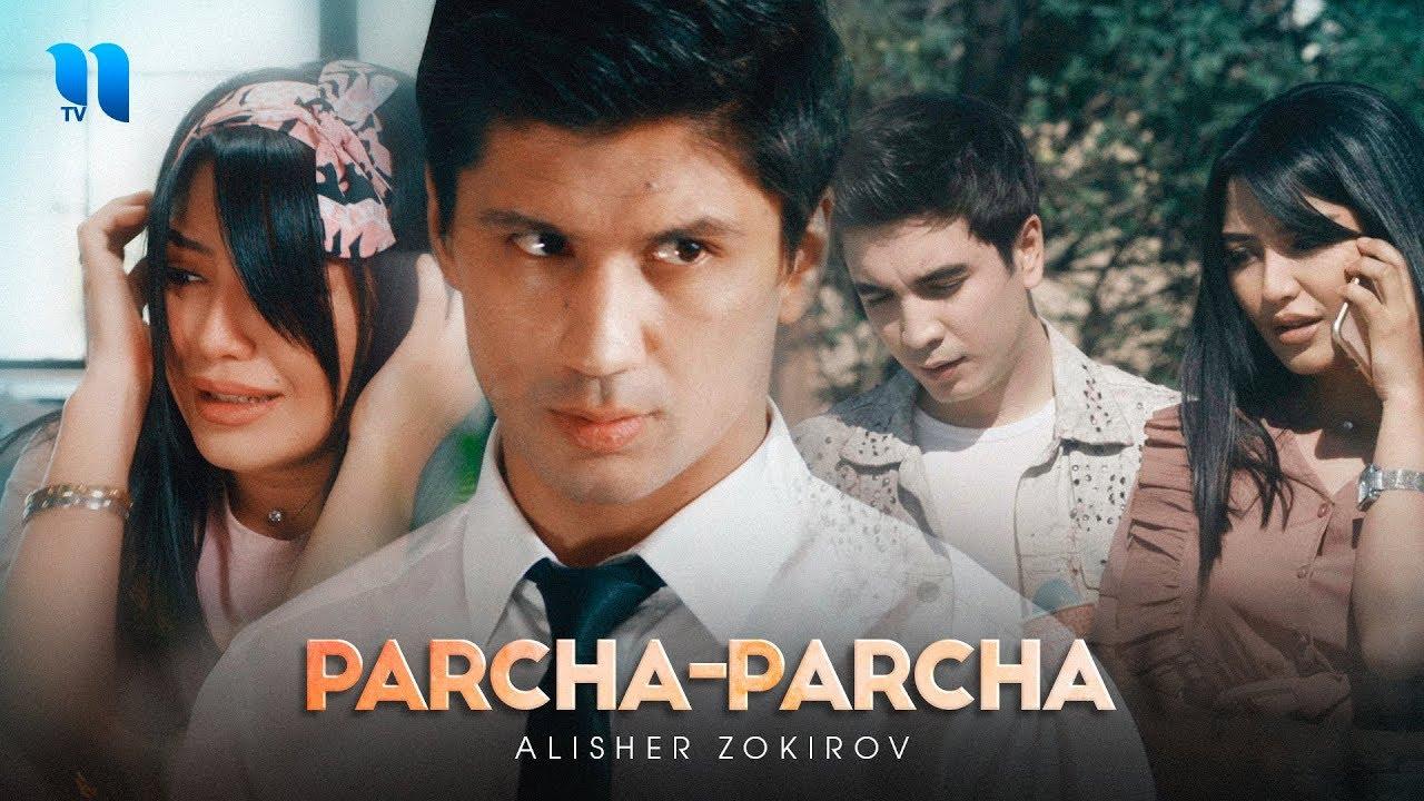Alisher Zokirov - Parcha-parcha | Алишер Зокиров - Парча-парча