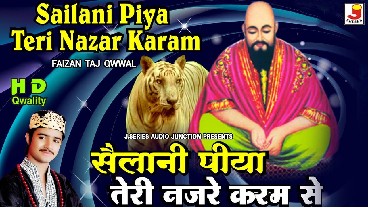 Sailani Baba Qawwali - तेरी नज़र ए करम से - Khwaja ji Special Best Qawwali  - Faizan Taj Qwwal