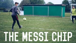 The Messi Chip Tutorial | How To Chip The Ball Over The Goalkeeper
