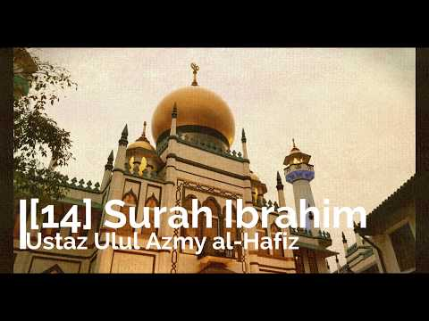 [14] Ibrahim - Ustaz Ulul Azmi al-Pandani