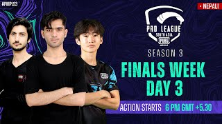 [NEPALI] 2021 PMPL South Asia Finals  Day 3   S3   Will DRS Gaming hold on to their lead?